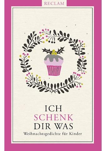 Buch »Ich schenk dir was! / Ursula Warmbold, Ursula Remmers, Andreas Röckener« kaufen