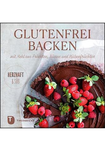 Buch »Glutenfrei Backen mit Mehl aus Früchten, Nüssen und Hülsenfrüchten / DIVERSE« kaufen