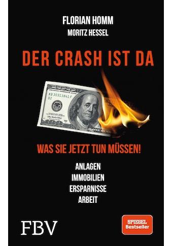 Buch »Der Crash ist da / Florian Homm, Markus Krall, Moritz Hessel« kaufen