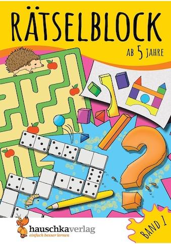 Buch »Rätselblock ab 5 Jahre, Band 1, A5-Block / Ulrike Maier, Gisela Specht« kaufen