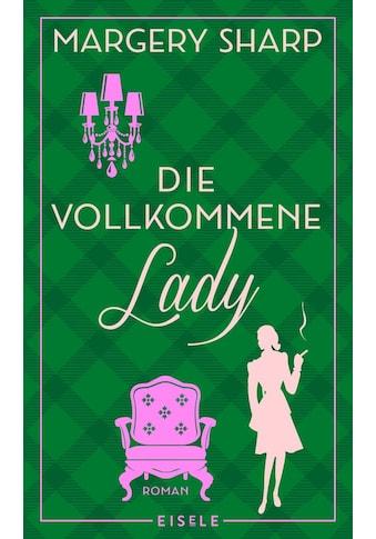 Buch »Die vollkommene Lady / Margery Sharp, Wibke Kuhn« kaufen