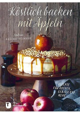 Buch »Köstlich backen mit Äpfeln / Andrea Natschke-Hofmann« kaufen