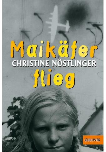 Buch »Maikäfer, flieg! / Christine Nöstlinger« kaufen
