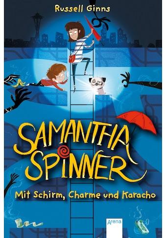 Buch »Samantha Spinner (1). Mit Schirm, Charme und Karacho / Russell Ginns, Barbara... kaufen