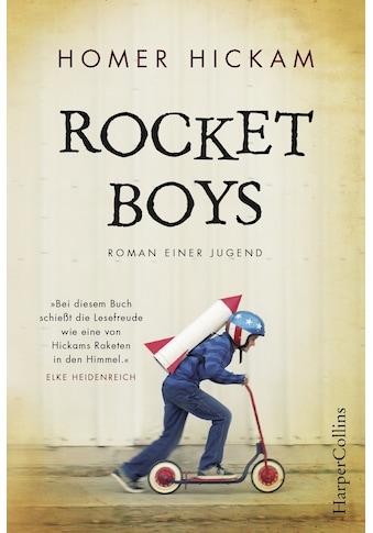 Buch »Rocket Boys. Roman einer Jugend. / Homer Hickam« kaufen