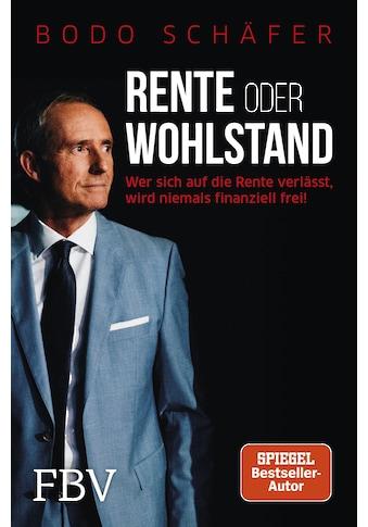 Buch »Rente oder Wohlstand / Bodo Schäfer« kaufen