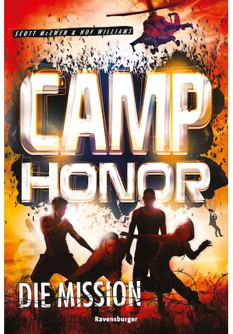 Buch »Camp Honor, Band 1: Die Mission / Scott McEwen, Hof Williams, Christian Dreller« kaufen