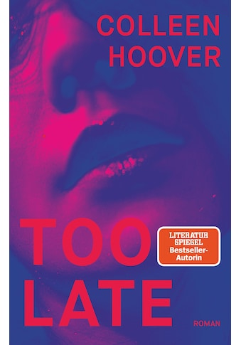 Buch »Too Late / Colleen Hoover, Katarina Ganslandt« kaufen