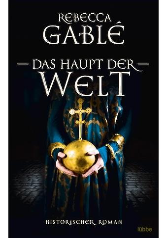 Buch Das Haupt der Welt / Rebecca Gablé kaufen