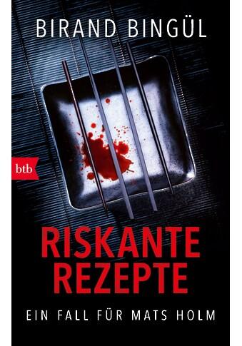 Buch »Riskante Rezepte / Birand Bingül« kaufen