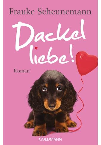 Buch »Dackelliebe / Frauke Scheunemann« kaufen