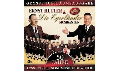 Musik-CD »50 JAHRE ERNST MOSCH / MOSCH,ERNST/ORIG. EGERLAEN« kaufen