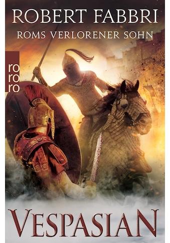 Buch »Vespasian: Roms verlorener Sohn / Robert Fabbri, Anja Schünemann« kaufen