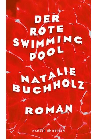 Buch »Der rote Swimmingpool / Natalie Buchholz« kaufen