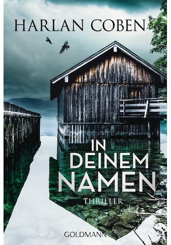 Buch »In deinem Namen / Harlan Coben, Gunnar Kwisinski« kaufen