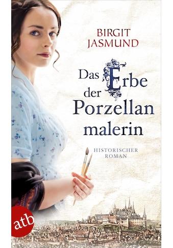 Buch Das Erbe der Porzellanmalerin / Birgit Jasmund kaufen