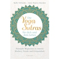 Buch »Die Yoga-Sutras für dich und dein Leben / Kelly DiNardo, Amy Pearce-Hayden, Iris Halbritter«