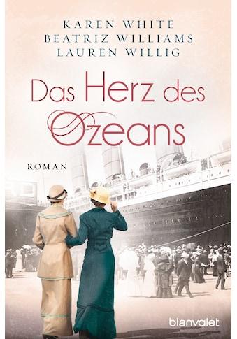 Buch »Das Herz des Ozeans / Karen White, Beatriz Williams, Lauren Willig, Sonja... kaufen