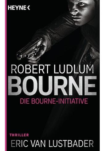 Buch »Die Bourne Initiative / Robert Ludlum, Eric Van Lustbader, Norbert Jakober« kaufen