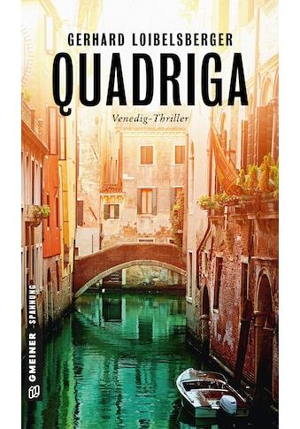 Buch »Quadriga / Gerhard Loibelsberger« kaufen