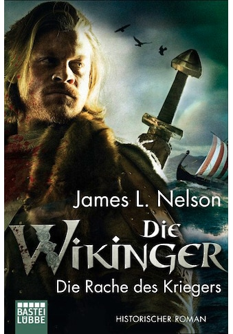 Buch »Die Wikinger - Die Rache des Kriegers / James L. Nelson, Alexander Lohmann« kaufen
