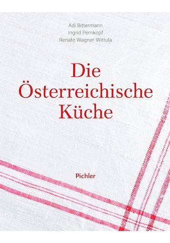 Buch »Die österreichische Küche / Adi Bittermann, Ingrid Pernkopf, Renate Wagner-Wittula« kaufen