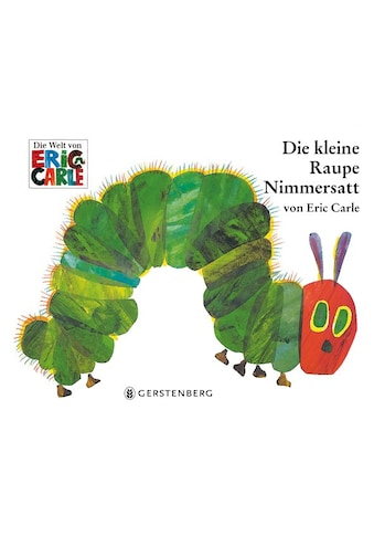Buch »Die kleine Raupe Nimmersatt / Eric Carle, Viktor Christen« kaufen