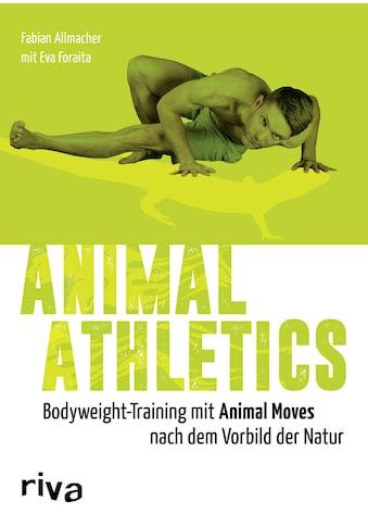 Buch »Animal Athletics / Fabian Allmacher, Eva Foraita« kaufen