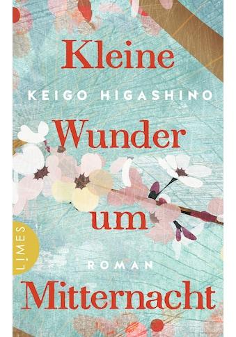 Buch »Kleine Wunder um Mitternacht / Keigo Higashino, Astrid Finke« kaufen
