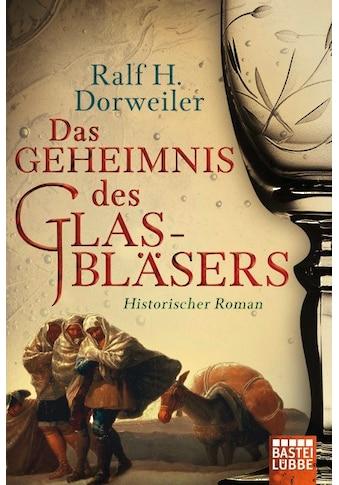 Buch Das Geheimnis des Glasbläsers / Ralf H. Dorweiler kaufen