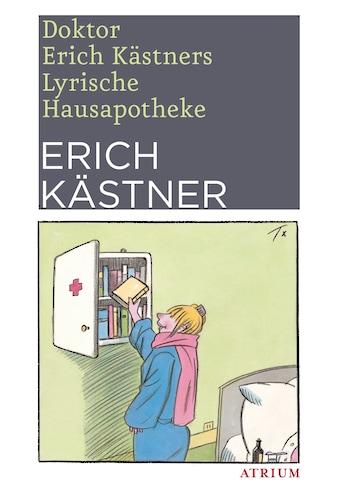 Buch »Doktor Erich Kästners Lyrische Hausapotheke / Erich Kästner« kaufen