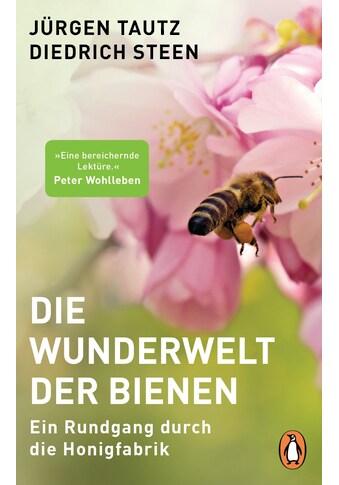Buch »Die Wunderwelt der Bienen / Jürgen Tautz, Diedrich Steen« kaufen