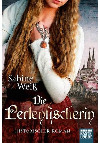 Buch »Die Perlenfischerin / Sabine Weiß« kaufen