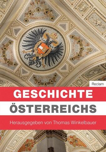 Buch »Geschichte Österreichs / Thomas Winkelbauer, Thomas Winkelbauer, Brigitte Mazohl, Walter Pohl, Oliver Rathkolb, Christian Lackner« kaufen