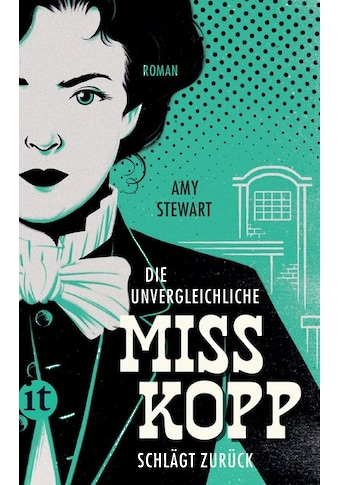 Buch »Die unvergleichliche Miss Kopp schlägt zurück / Amy Stewart, Sabine Hedinger« kaufen