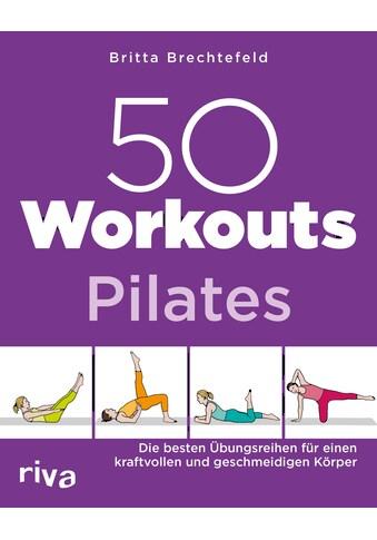 Buch »50 Workouts - Pilates / Britta Brechtefeld« kaufen