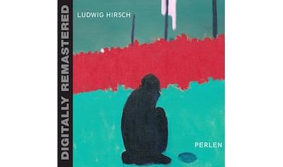 Musik-CD »Perlen (Remastered) / Hirsch,Ludwig« kaufen