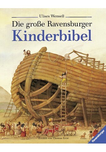 Buch Die große Ravensburger Kinderbibel / Marie - Hélène Delval, Ulises Wensell, Thomas Erne kaufen