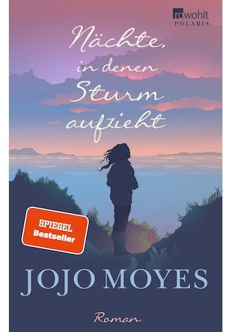 Buch »Nächte, in denen Sturm aufzieht / Jojo Moyes, Judith Schwaab« kaufen