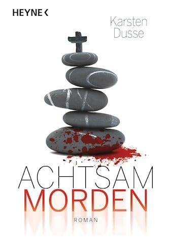 Buch »Achtsam morden / Karsten Dusse« kaufen