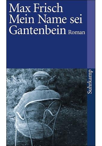 Buch »Mein Name sei Gantenbein / Max Frisch« kaufen