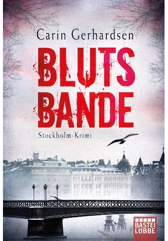 Buch »Blutsbande / Carin Gerhardsen, Thorsten Alms« kaufen