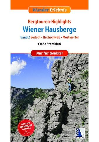 Buch »Bergtouren-Highlights Wiener Hausberge (Band 2) / DIVERSE« kaufen