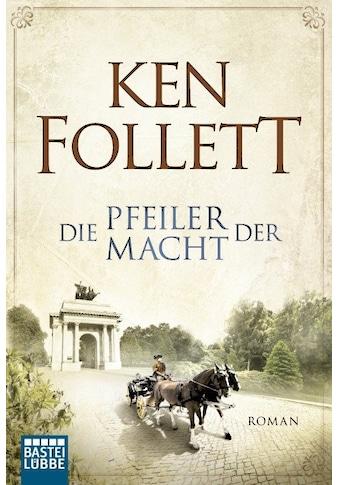 Buch »Die Pfeiler der Macht / Ken Follett, Markus Weber, Till R. Lohmeyer, Christel Rost« kaufen