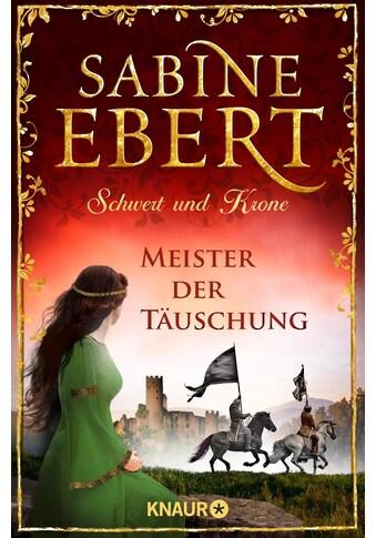 Buch »Schwert und Krone - Meister der Täuschung / Sabine Ebert« kaufen