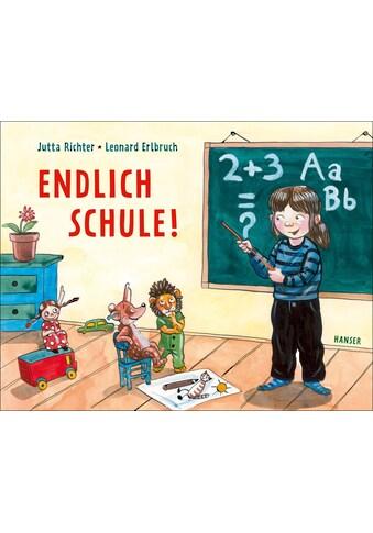 Buch »Endlich Schule! / Jutta Richter, Leonard Erlbruch« kaufen