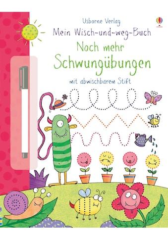 Buch »Mein Wisch-und-weg-Buch: Noch mehr Schwungübungen / Hannah Wood, Kimberley Scott« kaufen