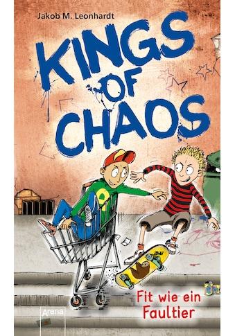 Buch »Kings of Chaos (2). Fit wie ein Faultier / Jakob M. Leonhardt, Sebastian Heidel« kaufen
