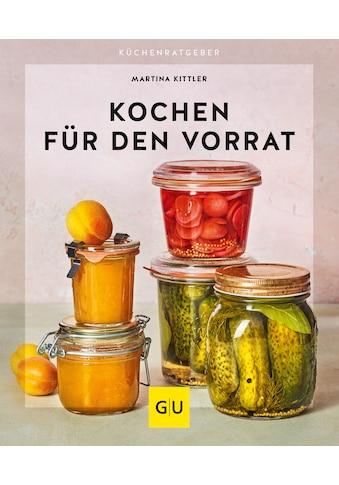 Buch »Kochen für den Vorrat / Martina Kittler« kaufen