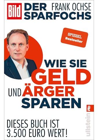 Buch »Der Sparfochs - Wie Sie Geld und Ärger sparen / Frank Ochse« kaufen